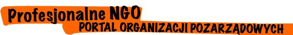Profesjonalne NGO - portal organizacji pozarządowcyh